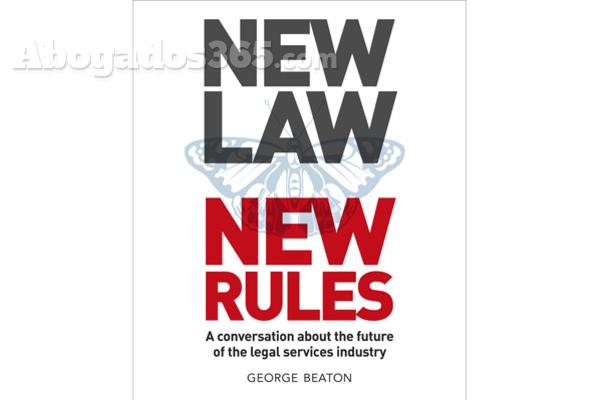 El libro NewLaw New Rules presenta cómo será el sector legal del futuro